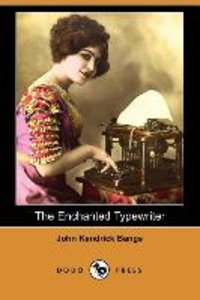 The Enchanted Typewriter (Dodo Press)