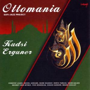 Ottomania-Sufi-Jazz Project