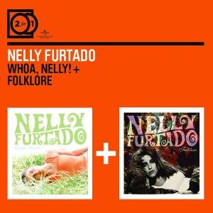 2 For 1: Whoa Nelly!/Folklore