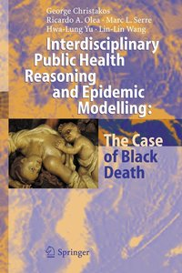 Interdisciplinary Public Health Reasoning and Epidemic Modelling