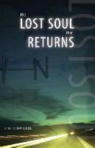 The Lost Soul That Returns