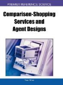 Comparison-Shopping Services and Agent Designs