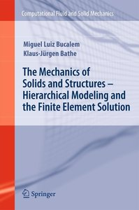 The Mechanics of Solids and Structures