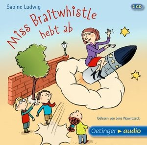 Miss Braitwhistle hebt ab (2 CD)