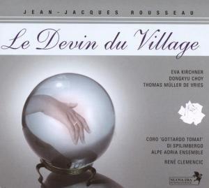 Rousseau: Le Devin Du Village