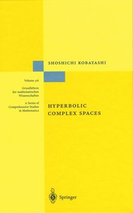 Hyperbolic Complex Spaces