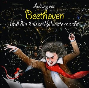 Ludwig V.Beethoven Und Die Heiße....
