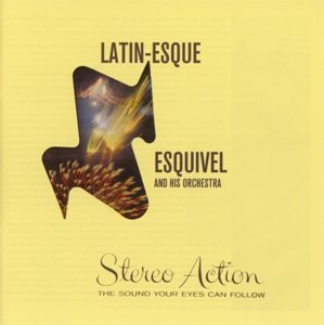 Latin-esque/Stereo Action