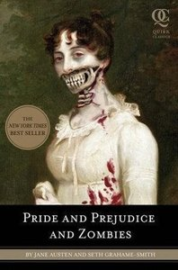 Pride and Prejudice and Zombies. Movie Tie-In
