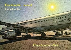Technik und Verkehr Cartoon-Art (Tischaufsteller DIN A5 quer)