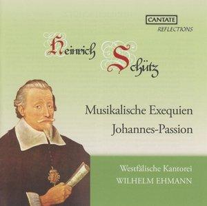Musikalische Exequien und Johannespassion