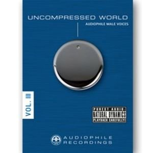 Uncompressed World Vol.3-Male Voices