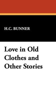 Love in Old Clothes and Other Stories
