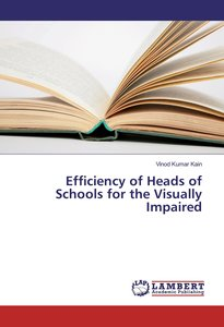 Efficiency of Heads of Schools for the Visually Impaired