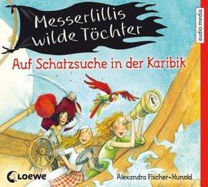 Messerlillis Wilde Töchter-Auf Schatzsuche In Der