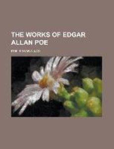 The Works of Edgar Allan Poe Volume 4