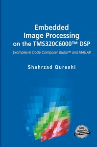 Embedded Image Processing on the TMS320C6000(TM) DSP