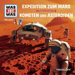 Folge 58: Expedition Z.Mars/Kometen & Asteroiden