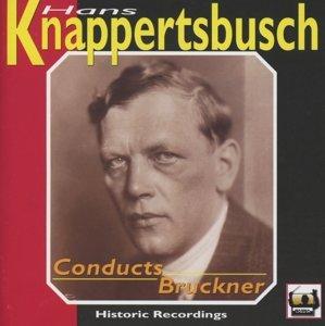 Knappertsbusch dirigiert Bruckner