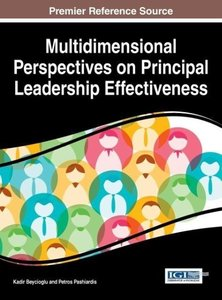 Multidimensional Perspectives on Principal Leadership Effectiven