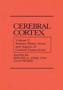 Sensory-Motor Areas and Aspects of Cortical Connectivity