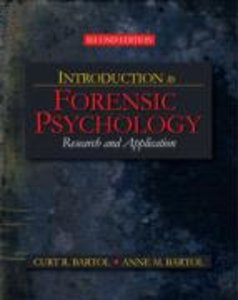 Bartol, C: Introduction to Forensic Psychology