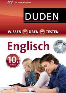 Wissen - Üben - Testen: Englisch 10. Klasse