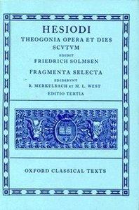 Theogonia, Opera et Dies, Scutum, Fragmenta Selecta