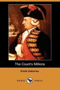 The Count's Millions (Dodo Press)