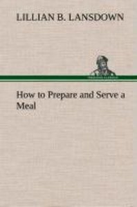 How to Prepare and Serve a Meal and Interior Decoration