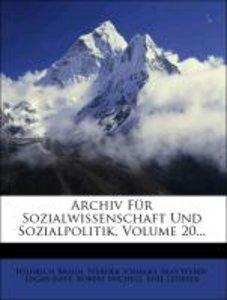 Archiv für Sozialwissenschaft und Sozialpolitik.