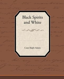 Black Spirits and White