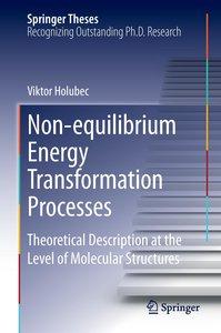 Non-equilibrium Energy Transformation Processes