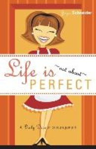 Life Is... Not about Perfect