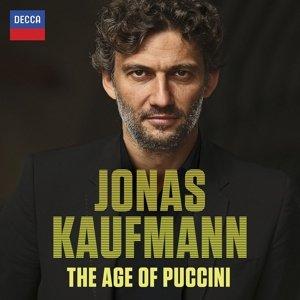Jonas Kaufmann-The Age Of Puccini