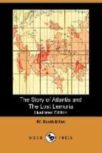 The Story of Atlantis and the Lost Lemuria (Illustrated Edition)