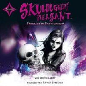 Skulduggery Pleasant 04. Sabotage im Sanktuarium