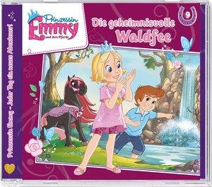 Prinzessin Emmy 09. Die geheimnisvolle Waldfee