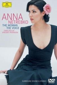 Anna Netrebko - The Woman The Voice