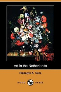 Art in the Netherlands (Dodo Press)