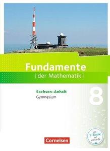 Fundamente der Mathematik 8. Schuljahr - Gymnasium Sachsen-Anhal