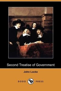 Second Treatise of Government (Dodo Press)