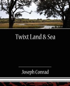 Twixt Land & Sea