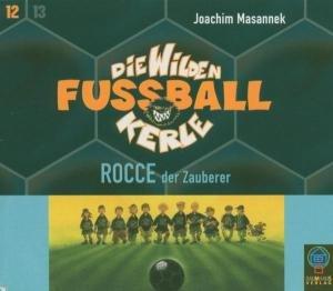 Rocce-Die wilden Fussballker