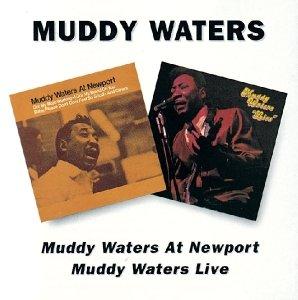 At Newport/Muddy Waters Live