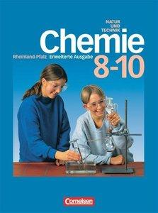 Natur und Technik. Chemie. 8.-10. Schuljahr. Erweiterte Ausgabe.