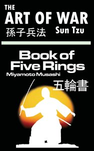 The Art of War by Sun Tzu & The Book of Five Rings by Miyamoto M
