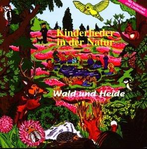 Wald Und Heide-Kinderlieder