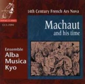 Machaut and his time: 14th Century Ars Nova