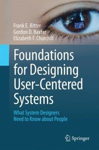 Foundations for Designing User-Centered Systems